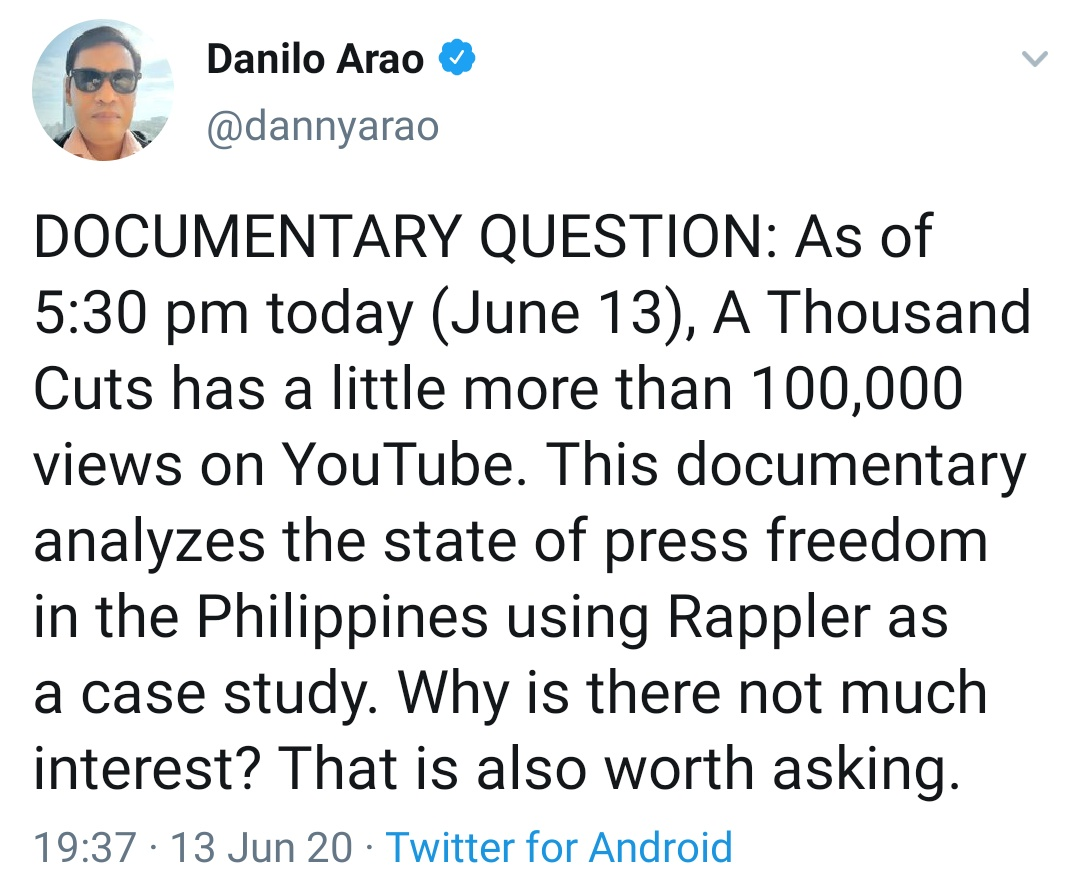 DOCUMENTARY QUESTION: As of 5:30 pm today (June 13), A Thousand Cuts has a little more than 100,000 views on YouTube. This documentary analyzes the state of press freedom in the Philippines using Rappler as a case study. Why is there not much interest? That is also worth asking.